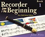 John Pitts Pitts: Recorder From The Beginning (2004 Edition) Pupil's Book 1