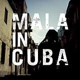 Mala In Cuba [VINYL] Mala