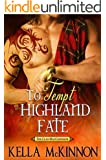 To Tempt Highland Fate (The Clan MacCoinnach Book 2)