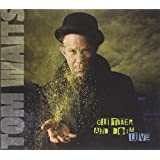 Glitter and Doom Live ~ Tom Waits