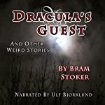 Dracula's Guest and Other Weird Stories | Bram Stoker