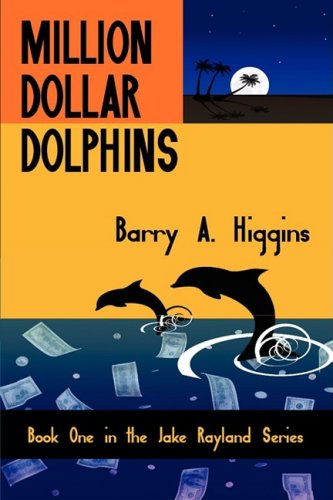 Million Dollar Dolphins