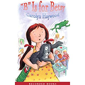 B Is for Betsy Audiobook