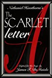 Nathaniel Hawthorne's The Scarlet Letter (Stage Adaptation)