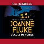 Deadly Memories | Joanne Fluke