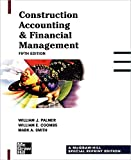 Construction Accounting & Financial Management (007135963X) by Palmer, William