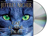 Jeffrey Archer Cat O' Nine Tales: And Other Stories