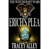 Erich&#39;s Plea (The Witchcraft Wars)