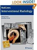 Interventional Radiology (RadCases)