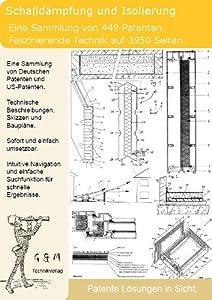Schalldämpfung Schallisolierung selber bauen: 449 Patente zeigen wie!