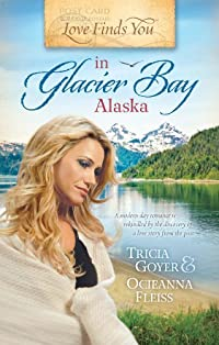 Love Finds You In Glacier Bay, Alaska by Tricia Goyer ebook deal