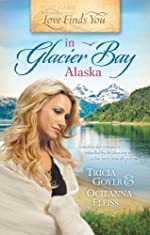 Love Finds You in Glacier Bay, Alaska