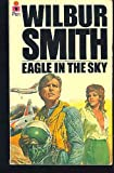 Eagle in the Sky (0330244043) by Wilbur Smith