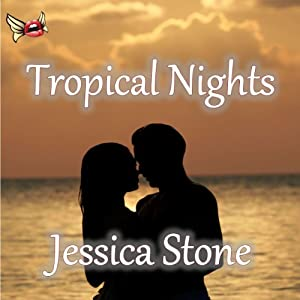 Tropical Nights | [Jessica Stone]