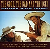 echange, troc Compilation - the good the bad and the ugly - Western Movies Themes