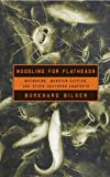 Noodling for Flatheads (0743205642) by Bilger, Burkhard