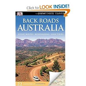 Back Roads Australia (EYEWITNESS TRAVEL BACK ROADS) DK Publishing