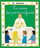 Maïte Roche La messe des petits enfants