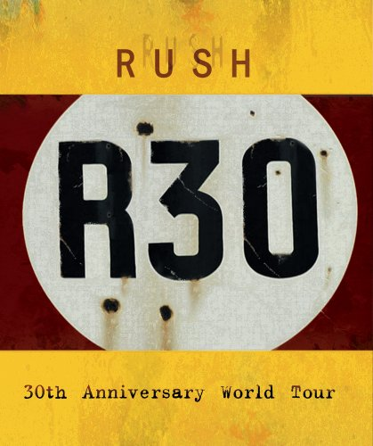 Rush: R30 – 30th Anniversary Tour (2009) 1080p MBluRay x264-SEMTEX