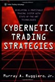 img - for Cybernetic Trading Strategies: Developing a Profitable Trading System with State-of-the-Art Technologies: 1st (First) Edition book / textbook / text book