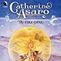 The Fire Opal: Lost Continent, Book 4 Audiobook by Catherine Asaro Narrated by Melissa Hughes