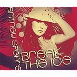 Break the Ice ~ Britney Spears