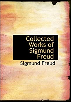 sigmund freud collected writings 1924 Collected works in german gs london, 1924-50 contains virtually all of freud's shorter papers and his case histories the basic writings of sigmund freud.