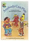 Anybody can play: Featuring Jim Henson's Sesame Street Muppets (0307231259) by Stevenson, Jocelyn