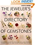 The Jeweler's Directory of Gemstones:...