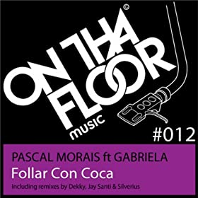 Con Coca (Jay Santi Remix): Pascal Morais ft Gabriela: MP3 Downloads