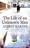The Life of an Unknown Man (0340998784) by Andrei Makine