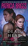 img - for Dead Heat (Alpha and Omega) book / textbook / text book
