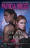 img - for Dead Heat: An Alpha and Omega Novel book / textbook / text book