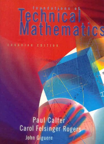 Foundations of Technical Mathematics, Canadian Edition
