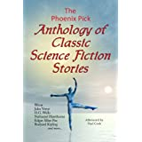 The Phoenix Pick Anthology of Classic Science Fictionby Ambrose G. Bierce