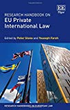 Research Handbook on EU Private International Law (Research Handbooks in European Law series)