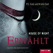 Erwählt (House of Night 3) | P. C. Cast, Kristin Cast