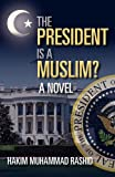 img - for The President Is a Muslim? book / textbook / text book