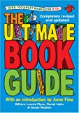img - for The Ultimate Book Guide: Over 600 Great Books for 8-12s (Ultimate Book Guides) book / textbook / text book