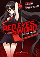 Red Eyes Sword  Akame ga Kill ! - T1