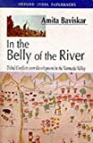 img - for In the Belly of the River by Baviskar Amita (1997-08-01) Paperback book / textbook / text book
