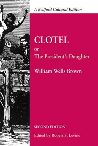 Clotel: Or, The President
