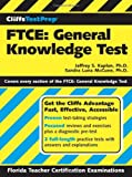 img - for CliffsTestPrep FTCE: General Knowledge Test by Jeffrey S. Kaplan (2005-09-09) book / textbook / text book