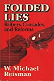 img - for Folded Lies: Bribery, Crusades, and Reforms book / textbook / text book