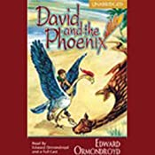 David and the Phoenix | [Edward Ormondroyd]