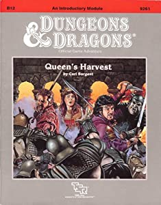 Queen's Harvest (Dungeons & Dragons Module B12) by Carl Sargent
