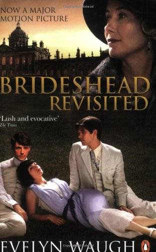 Brideshead Revisited: The Sacred and Profane Memories of Captain Charles Ryder (Penguin Classics)