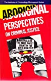 img - for Aboriginal Perspectives on Criminal Justice book / textbook / text book