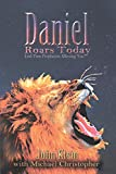 Daniel Roars Today