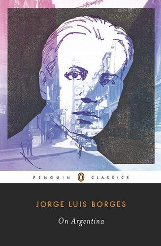 On Argentina (Penguin Classics)